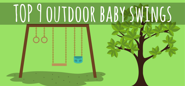 Best Outdoor Baby Swings for 2018 (Reviews)